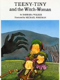 Teeny-Tiny and the Witch-Woman (1975) by Barbara K. Walker