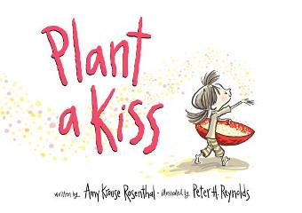 Plant a Kiss