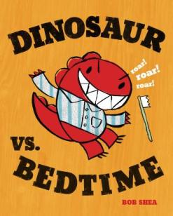 Dinosaur vs. Bedtime