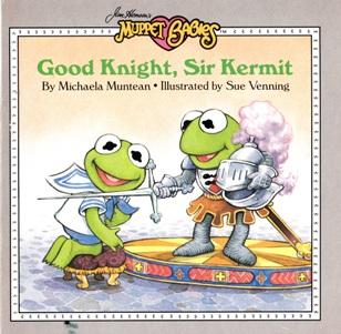 Good Knight, Sir Kermit